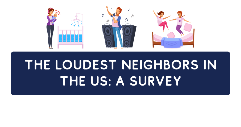 title graphic for the noisy neighbor survey